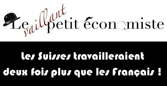 Les Suisses travailleraient deux fois plus que les Français.