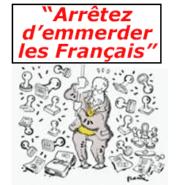 « Arrêtez d'emmerder les Français ! »