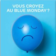 Hier, c'était le le Blue Monday …