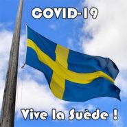 La Suède et le COVID-19 : les médias vous mentent !
