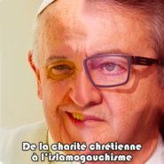Le pape François est-il désormais officiellement islamo-gauchiste ?