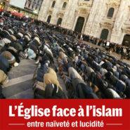 Devant l'islam, l'épiscopat a déjà rendu les armes …