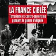 Concernant l'Algérie, la gauche a la mémoire courte