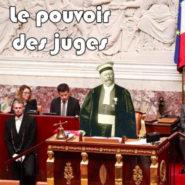 Nouvel exemple du pouvoir des juges …
