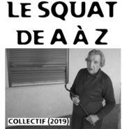 Le squat de A à Z …