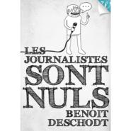 Journalistes français nuls ou partisans ? Ou les deux ?