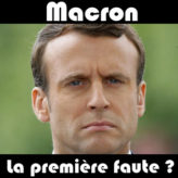 Macron : la première faute ?