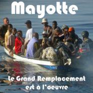 Le «Grand Remplacement» est en marche à Mayotte