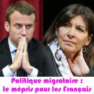 Politique migratoire et mépris des Français …