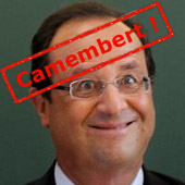 Camembert, monsieur Hollande !